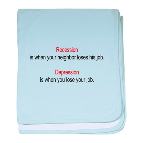 Recession - Depression baby blanket