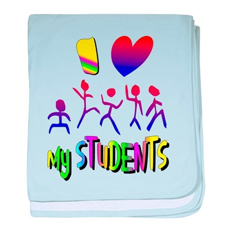 I Love My Students baby blanket