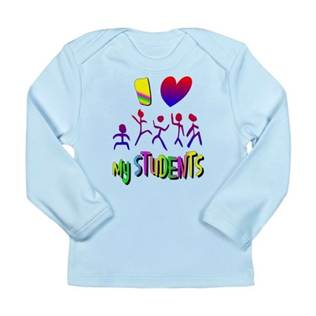 I Love My Students Long Sleeve Infant T-Shirt