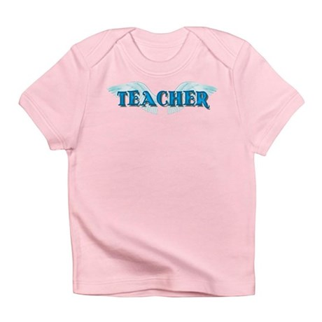 Angel Wings Teacher Infant T-Shirt