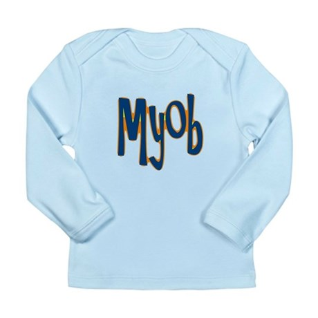 MYOB Long Sleeve Infant T-Shirt