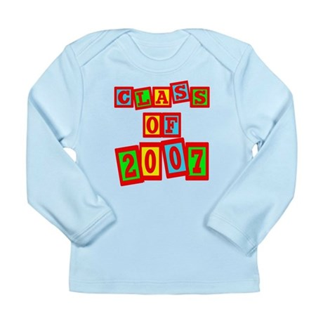 Class of 2007 Long Sleeve Infant T-Shirt