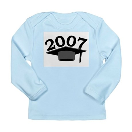 Graduation 2007 Long Sleeve Infant T-Shirt