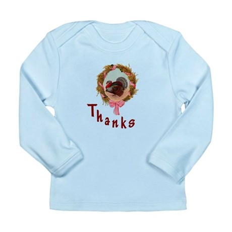 Thanks Turkey Long Sleeve Infant T-Shirt
