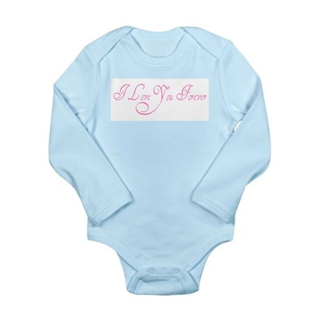 I Love You Forever Long Sleeve Infant Bodysuit