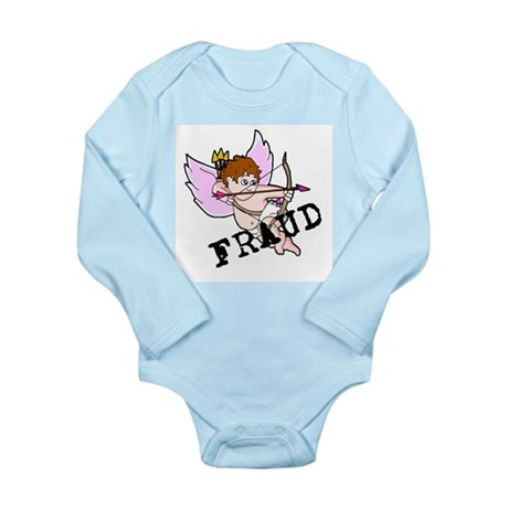 Cupid is a FRAUD! Long Sleeve Infant Bodysuit