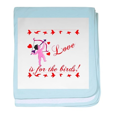 Love is for the Birds baby blanket