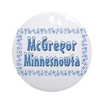 McGregor Minnesnowta Ornament (Round)