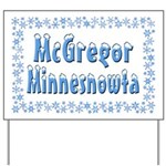 McGregor Minnesnowta Yard Sign