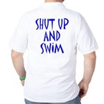 Shut Up and Swim Golf Shirt