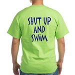 Shut Up and Swim Green T-Shirt