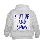 Shut Up and Swim Kids Sweatshirt
