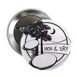 High and Dry 2.25&quot; Button