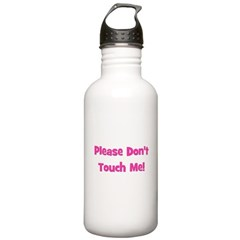 Please Don't Touch! Pink Water Bottle