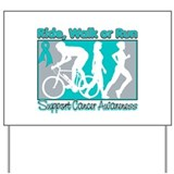 Ovarian Cancer RideWalkRun Yard Sign