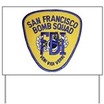FBI EOD San Francisco Yard Sign