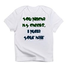 Pinch Cheeks Infant T-Shirt