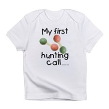 First Hunting Call Infant T-Shirt