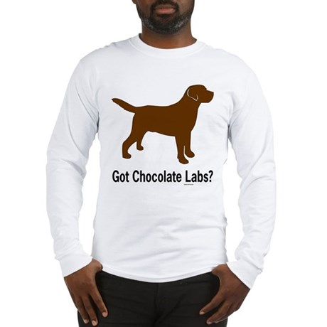 Got Chocolate Labs II Long Sleeve T-Shirt