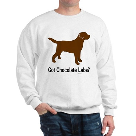 Got Chocolate Labs II Sweatshirt