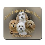 Cockapoo Can't Have Just One Mousepad