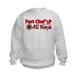 Part Chef All Ninja Sweatshirt