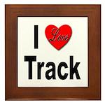 I Love Track Framed Tile