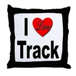 I Love Track Throw Pillow
