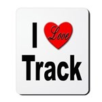 I Love Track Mousepad