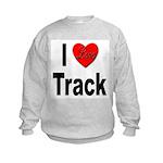 I Love Track Kids Sweatshirt