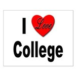 I Love College Small Poster
