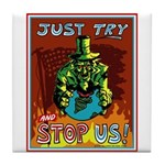 Try and Stop U.S. Tile Coaster