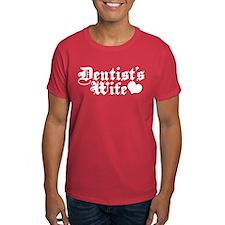 Dentist's Wife T-Shirt