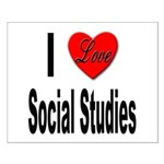 I Love Social Studies Small Poster