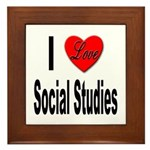 I Love Social Studies Framed Tile