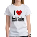 I Love Social Studies (Front) Women's T-Shirt