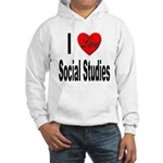 I Love Social Studies (Front) Hooded Sweatshirt