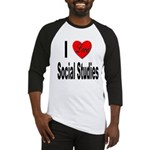 I Love Social Studies Baseball Jersey
