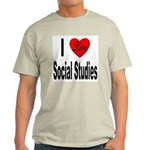 I Love Social Studies (Front) Ash Grey T-Shirt