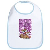 Rescued Pets Make Great Best Bib