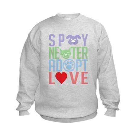 Spay Neuter Adopt Love 2 Kids Sweatshirt