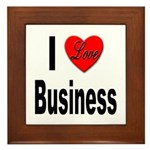 I Love Business Framed Tile