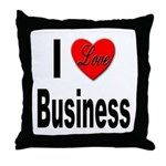 I Love Business Throw Pillow