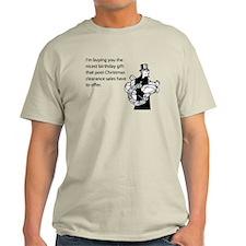 Post Christmas B-Day Gift Light T-Shirt