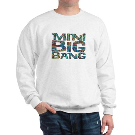 mini big bang Sweatshirt