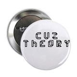 Cuz Theory Button