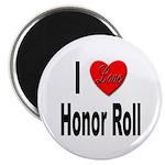 I Love Honor Roll Magnet