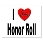 I Love Honor Roll Small Poster