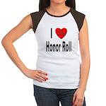 I Love Honor Roll Women's Cap Sleeve T-Shirt