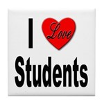 I Love Students Tile Coaster